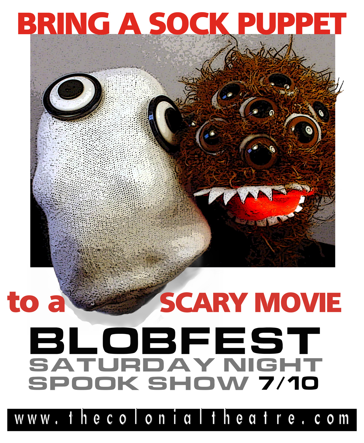 Prospective attendees of Blobfest are encouraged to bring sock puppets