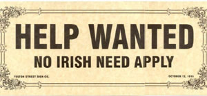 No Irish Need Apply Sign