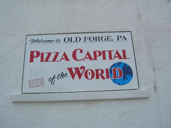 Sign proclaiming Old Forge Pizza Capital of the World